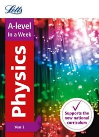 Book A-level Physics Year 2 In A Week (letts A-level In A Week - New Curriculum) by Letts A-level