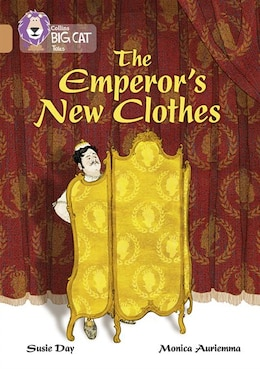 Book Collins Big Cat - The Emperor's New Clothes: Band 12/copper by Susie Day