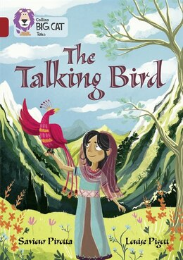 Book The Talking Bird: Band 14/ruby (collins Big Cat) by Saviour Pirotta