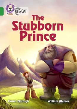 Book The Stubborn Prince: Band 15/emerald (collins Big Cat) by Ciaran Murtagh
