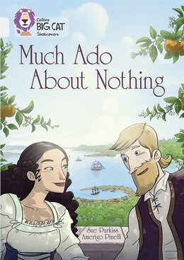 Book Collins Big Cat - Much Ado About Nothing: Band 17/diamond by Sue Purkiss
