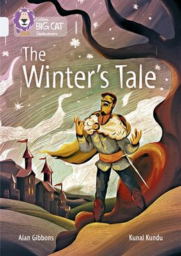Book Collins Big Cat - The Winter's Tale: Band 17/diamond by Alan Gibbons