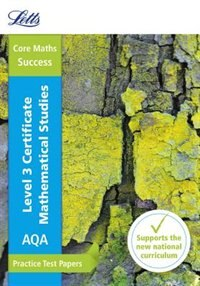 Book Letts Core Maths Practice Test Papers - Aqa Level 3 Certificate Mathematical Studies: Practice Test… by Letts Core Maths
