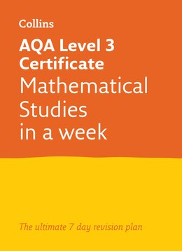 Book Letts Core Maths In A Week - Aqa Level 3 Certificate Mathematical Studies: In A Week by Letts Core Maths