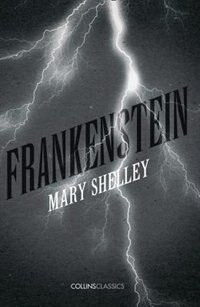 Frankenstein collins classics book by mary shelley paperback frankenstein collins classics by mary shelley fandeluxe PDF