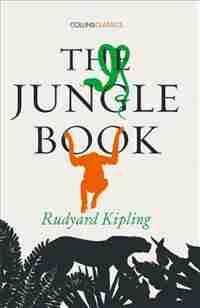 The Jungle Book (Collins Classics) by Rudyard Kipling