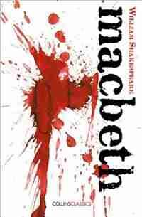 Macbeth (Collins Classics) by William Shakespeare