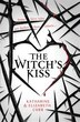 The Witch's Kiss (the Witch's Kiss Trilogy, Book 1) by Katharine Corr