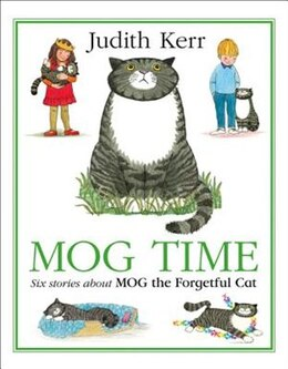 Book Mog Time Treasury: Six Stories About Mog The Forgetful Cat by Judith Kerr