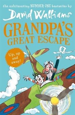 Book Grandpa's Great Escape by David Walliams