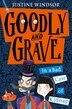 Goodly And Grave In A Bad Case Of Kidnap (goodly And Grave, Book 1) by Justine Windsor