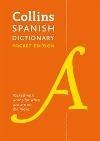 Collins Spanish Pocket Dictionary: The Perfect Portable Dictionary by Collins Dictionaries