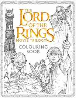 The Lord of the Rings Movie Trilogy Colouring Book by Warner Brothers