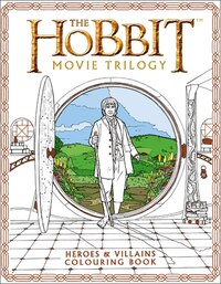 The Hobbit Movie Trilogy Colouring Book