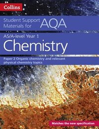 Aqa A Level Chemistry Year 1 & As Paper 2 (collins Student Support Materials)