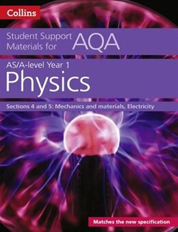 Book Aqa A Level Physics Year 1 & As Sections 4 And 5 (collins Student Support Materials) by Dave Kelly