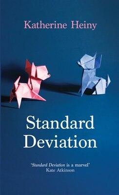 Book Standard Deviation by Katherine Heiny