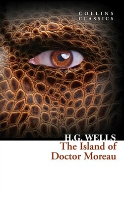 Book The Island Of Doctor Moreau (collins Classics) by H. G. Wells