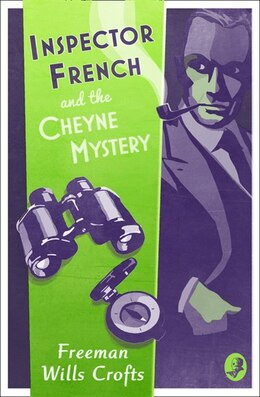 Book Inspector French And The Cheyne Mystery (inspector French Mystery) by Freeman Wills Crofts