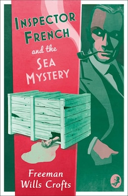 Book Inspector French And The Sea Mystery (inspector French Mystery) by Freeman Wills Crofts
