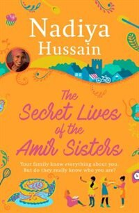 Book The Secret Lives Of The Amir Sisters by Nadiya Hussain