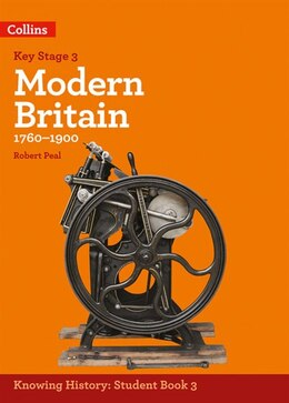 Book Ks3 History Modern Britain (1760-1900) (knowing History) by Robert Peal
