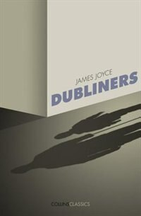 Book Dubliners (collins Classics) by James Joyce