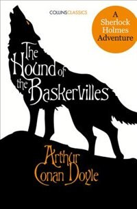 Book The Hound Of The Baskervilles: A Sherlock Holmes Adventure (collins Classics) by Sir Arthur Conan Doyle
