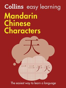 Book Easy Learning Mandarin Chinese Characters (collins Easy Learning Chinese) by Collins Dictionaries