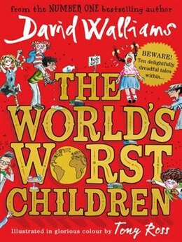 Book The World's Worst Children by David Walliams