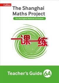 Book The Shanghai Maths Project Teacher's Guide Year 6a (shanghai Maths) by Laura Clarke