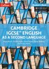 Cambridge Igcse® English As A Second Language Student Book (cambridge International Examinations) by Alison Burch