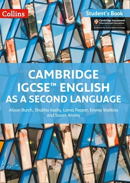 Book Cambridge International Examinations - Cambridge Igcse® English As A Second Language Student Book by Alison Burch