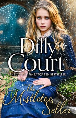 Book The Mistletoe Seller by Dilly Court