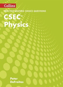 Book Collins Csec Physics - Csec Physics Multiple Choice Practice by Peter Defreitas