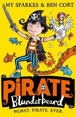 Book Pirate Blunderbeard: Worst. Pirate. Ever. (pirate Blunderbeard, Book 1) by Amy Sparkes