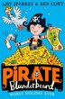 Pirate Blunderbeard: Worst. Holiday. Ever. (pirate Blunderbeard, Book 2) by Amy Sparkes