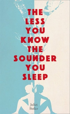 Book The Less You Know The Sounder You Sleep by Juliet Butler