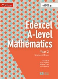 Book Edexcel A-level Mathematics Student Book Year 2 (collins Edexcel A-level Mathematics) by Chris Pearce