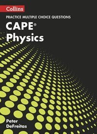 Collins Cape Physics - Cape Physics Multiple Choice Practice