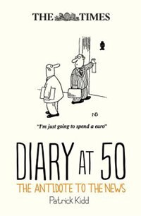 Book The Times Diary At 50 by Patrick Kidd