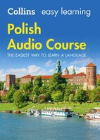 Easy Learning Polish Audio Course: Language Learning The Easy Way With Collins (collins Easy…
