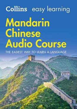 Book Easy Learning Mandarin Chinese Audio Course: Language Learning The Easy Way With Collins (collins… by Collins Dictionaries