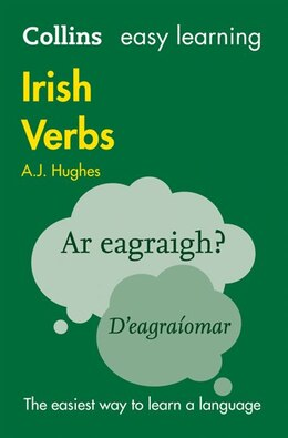 Book Collins Easy Learning Irish Verbs: Trusted Support For Learning by Dr. A. J. Hughes