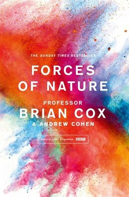 Book Forces Of Nature by Professor Brian Cox