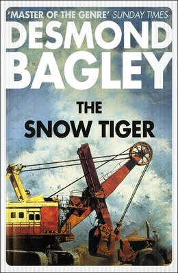 Book The Snow Tiger by Desmond Bagley