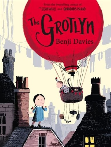 The Grotlyn by Benji Davies