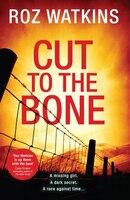 Cut To The Bone (a Di Meg Dalton Thriller, Book 3)
