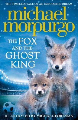 Book The Fox and the Ghost King by Michael Morpurgo