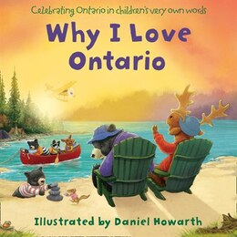 Book Why I Love Ontario by Daniel Howarth